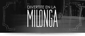 Divertite en la milonga