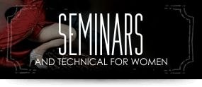 Seminars and technical for women